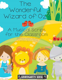 The Wizard of Oz  Musical or Reader's Theater