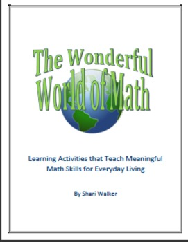 The Wonderful World of Math. Learning Activities that Teach Meaningful Math