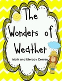 The Wonders Of Weather- Math and Literacy Centers Using The Common Core