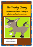 The Wonky Donkey by Craig Smith Looking at adjectives and