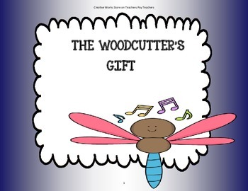 The Woodcutter's Gift - Tri-Folds + Activities ( 2nd Grade Reading Wonders)