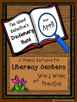Dictionary Hunts for Literacy Centers- April
