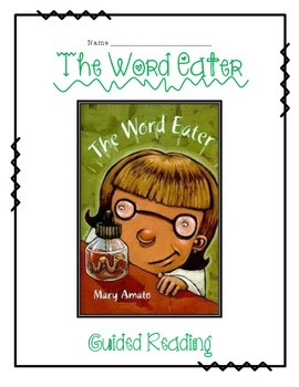 The Word Eater Guided Reading Pack -- CC Aligned!