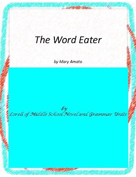The Word Eater Literature and Grammar Unit