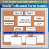 The Word Wall Bulletin Board Kit - Factoring Quadratics