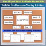 The Word Wall Bulletin Board Kit - Logarithms