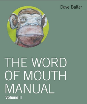 The Word of Mouth Manual Volume II by Dave Balter - Free Download
