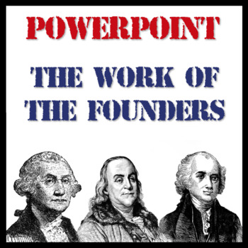 The Work of the Founders