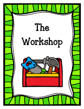 The Workshop (Dramatic Play)