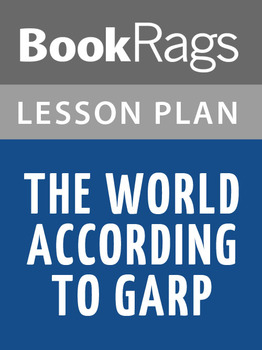 The World According to Garp Lesson Plans