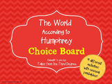 The World According to Humphrey Reading and Writing Response Choice Board