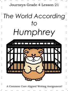The World According to Humphrey--Writing Prompt-Journeys Grade 4-Lesson 21