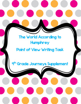 The World According to Humphrey Point of View Writing Prompt Journeys Supplement