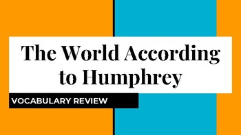 The World According to Humphrey Vocabulary Review