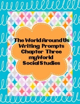 The World Around Us Writing Prompts