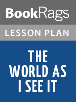 The World As I See It Lesson Plans