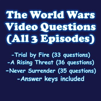 The World Wars History Channel All 3 Episodes Video Questions with Answer Keys