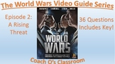 The World Wars Ep2 A Rising Threat video guide worksheet