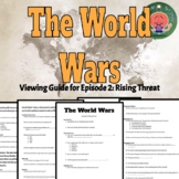 """The World Wars. Episode 2: """"Rising Threat"""" History Channel Viewing Guide"""