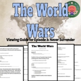 """The World Wars, Episode 3: """"Never Surrender"""" History Channel Viewing Guide"""