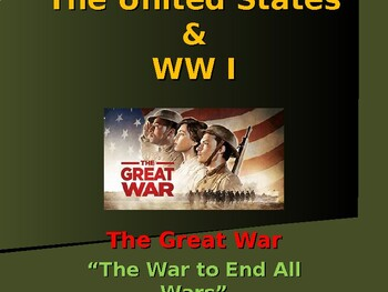 World War I - The United States & WW I