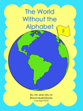 """The World Without the Alphabet """"F"""""""