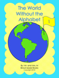 "The World Without the Alphabet ""I"""