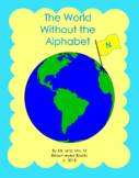 """The World Without the Alphabet """"N"""""""