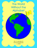 """The World Without the Alphabet """"P"""""""