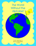 """The World Without the Alphabet """"Q"""""""
