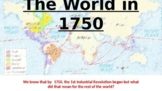 The World in 1750: UNIT 1, NEW YORK STATE FRAMEWORK