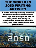 The World in 2050 Writing Activity