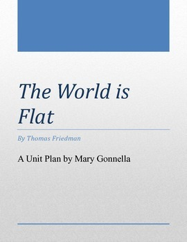 The World is Flat Unit Plan with a Variety of Activities and Assessments