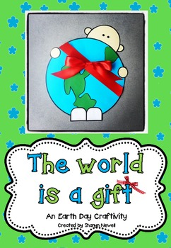 The World is a Gift {An Earth Day Craftivity}