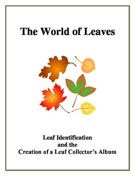 The World of Leaves