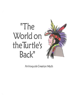 The World on the Turtle's Back- A Native American Myth