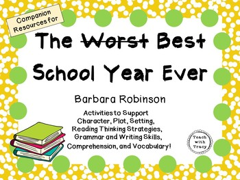 The Worst Best School Year Ever by Barbara Robinson: A Com