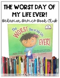 The Worst Day of My Life- Behavior Basics Book Club