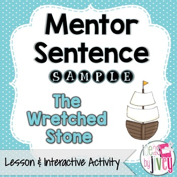 The Wretched Stone: Free Sample Mentor Sentence Lesson and Activity