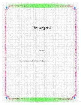 The Wright 3 Novel Unit Plus Grammar
