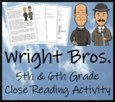 The Wright Brothers - 5th & 6th Grade Close Reading Activity