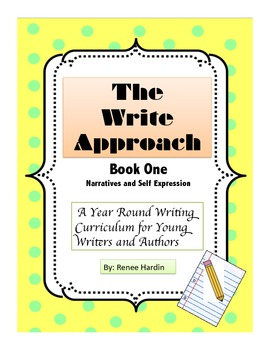 Writing: The Write Approach (Book 1) Narratives