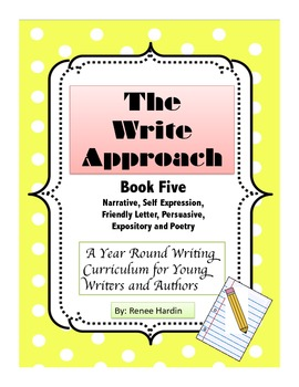 Writing: The Write Approach: (Book 5) Narratives, Letters, Poetry and Persuasive