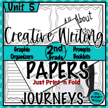 Journeys SECOND Grade The Write Stuff:  Writing Papers for Unit FIVE
