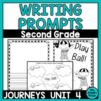 Journeys SECOND Grade The Write Stuff:  Writing Papers for Unit FOUR