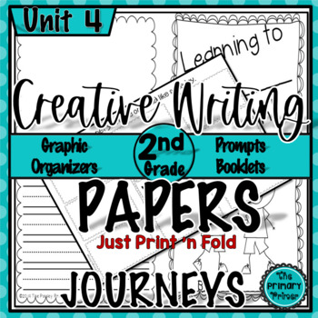 The Write Stuff:  Writing Papers for Journeys Grade Two Unit FOUR