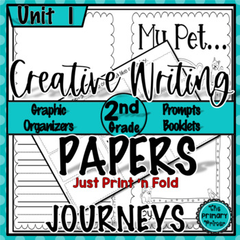 Journeys SECOND Grade The Write Stuff:  Writing Papers for  Unit One