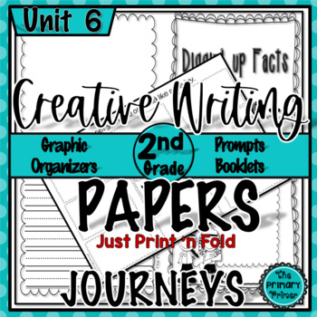 Journeys SECOND Grade The Write Stuff:  Writing Papers for Unit SIX