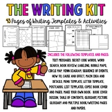 The Writing Kit:  43 Pages of Writing Templates & Activities