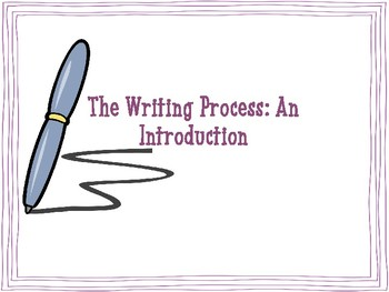 The Writing Process: An Introduction